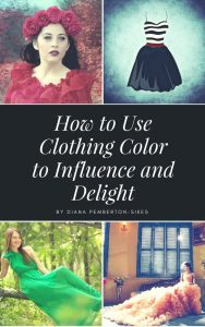 How to Use Clothing Colors That Influence and Delisght