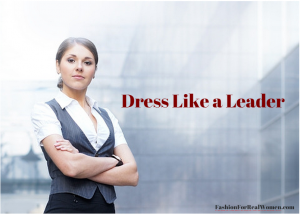 Dress like a leader