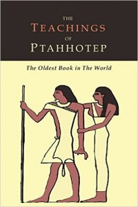 The Maxims of Ptahhotep