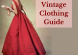 Vintage Clothing Guide