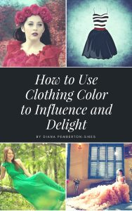 How to Use Clothing Color to Influence and Delight