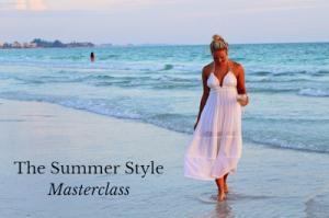 The Summer Style Masterclass